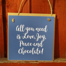 Gift A Card - All You Need Is Love Joy Peace And Chocolate!