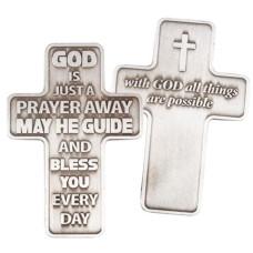 Metal Pocket Cross - God Is Just A Prayer Away