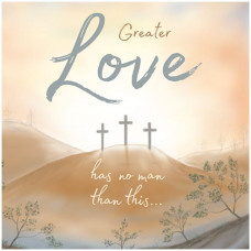 Compassion Charity Easter Cards - Greater Love (Pack of 8)
