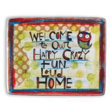 Happy Crazy Home Magnet