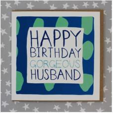 Happy Birthday Gorgeous Husband Card