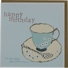 Happy Birthday To The Lady Who Loves Tea Card