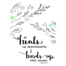 He Heals The Broken Hearted Card