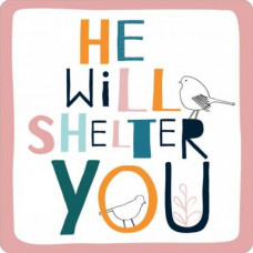 He Will Shelter You Coaster