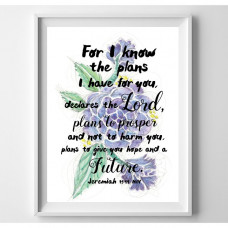 For I Know The Plans Floral Print
