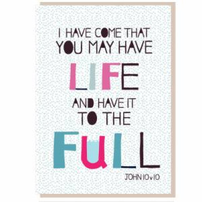 Life To The Full Greetings Card