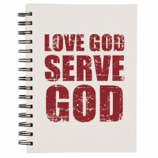 Love God Serve God Notebook