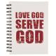Love God Serve God Notebook