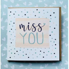 Miss You Greetings Card