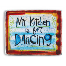 My Kitchen Is For Dancing Magnet