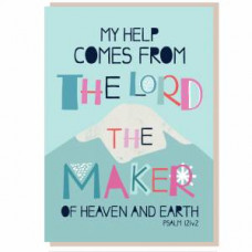 My Help Comes From The Lord Greetings Card