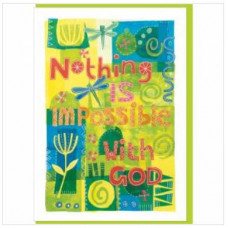 Nothing Is Impossible Greetings Card