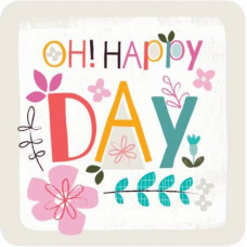 Coaster - Oh Happy Day