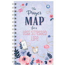 The Prayer Map For a Less Stressed Life