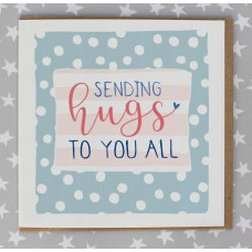 Sending Hugs To You All Card