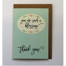You Are Such A Blessing Thank You Card