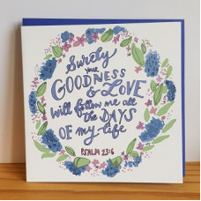 Surely Goodness And Love Square Greetings Card