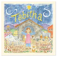 Tabitha A Christmas Story By Hannah Dunnett