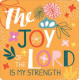The Joy Of The Lord Coaster