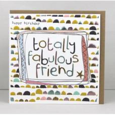 Totally Fabulous Friend Birthday Card