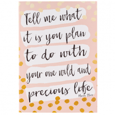 One Wild and Precious Life Notebook