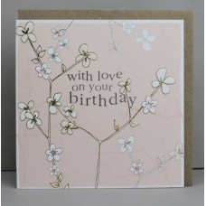 With Love On Your Birthday Blossom Greetings Card