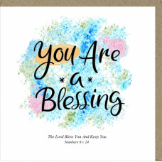 You Are A Blessing Greetings Card